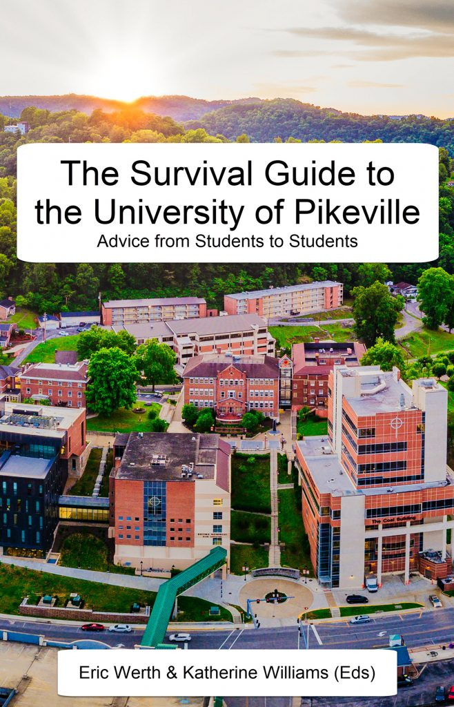 Cover image for The Survival Guide to the University of Pikeville
